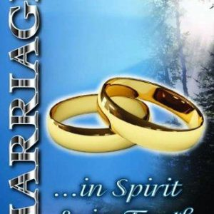 Marriage in Spirit and Truth